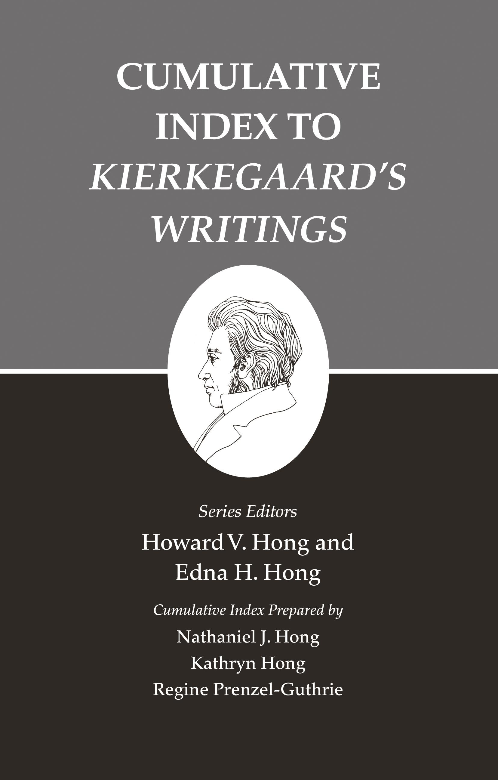 """Kierkegaard's Writings, XXVI, Volume 26: Cumulative Index to """"Kierkegaard`s Writings"""