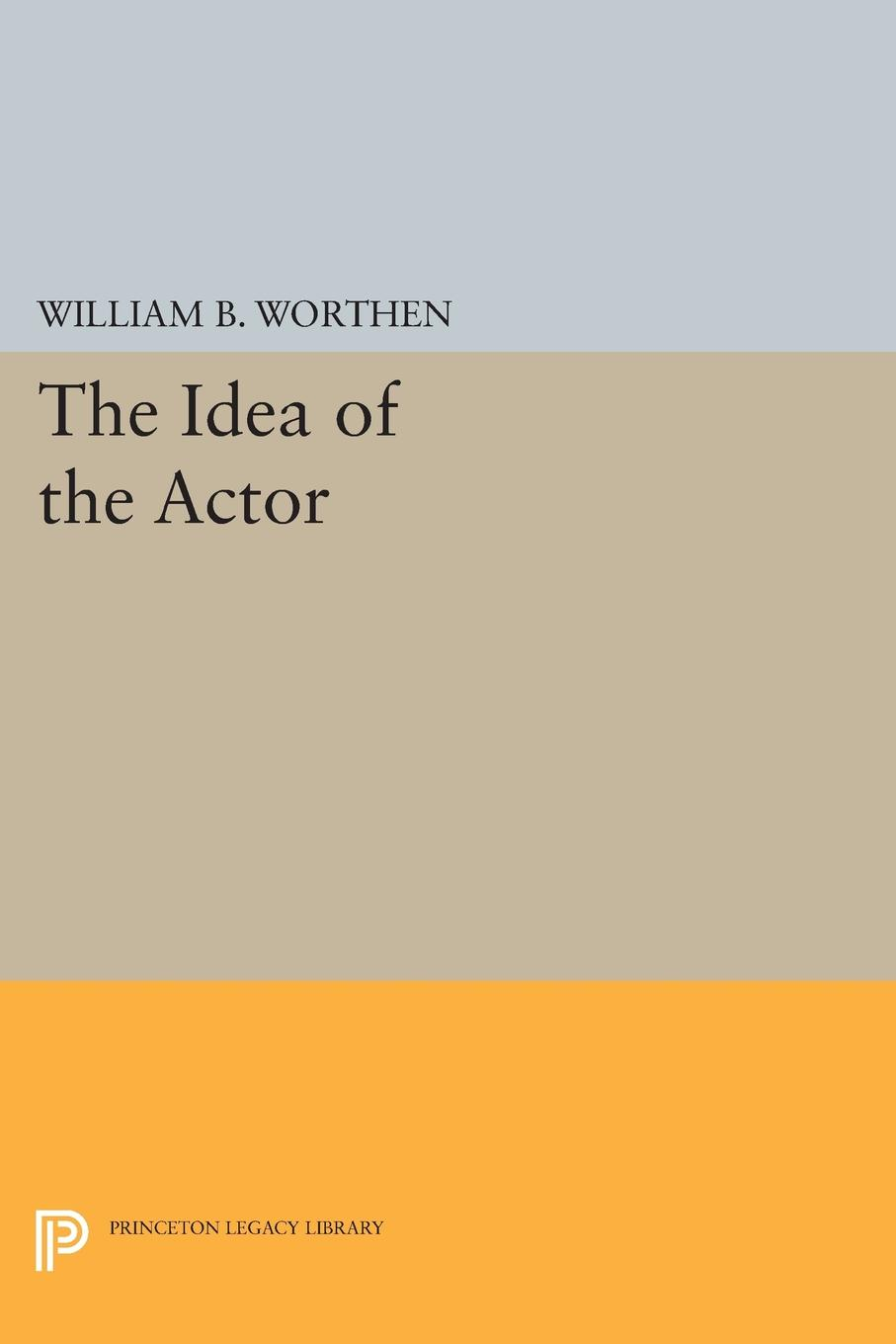 The Idea of the Actor