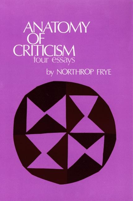Anatomy of criticism four essays 1957. Essay Academic Service ...