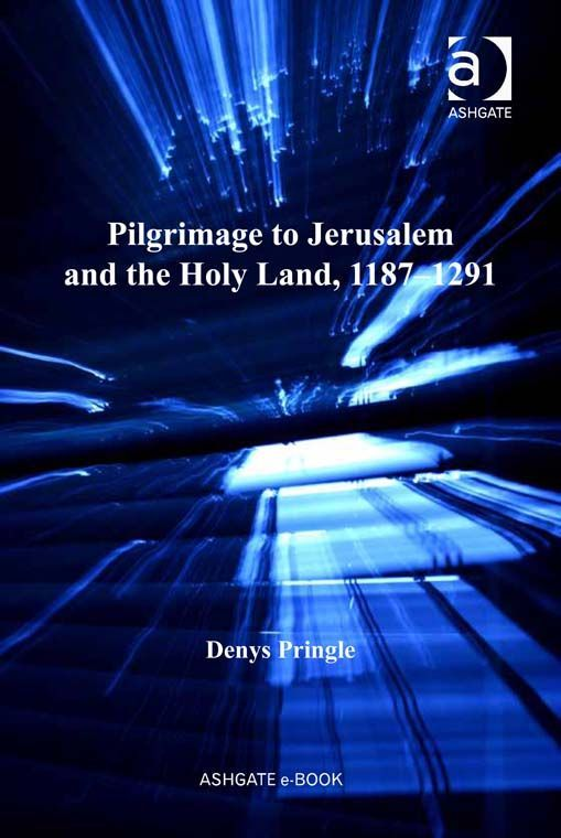 Pilgrimage to Jerusalem and the Holy Land, 11871291