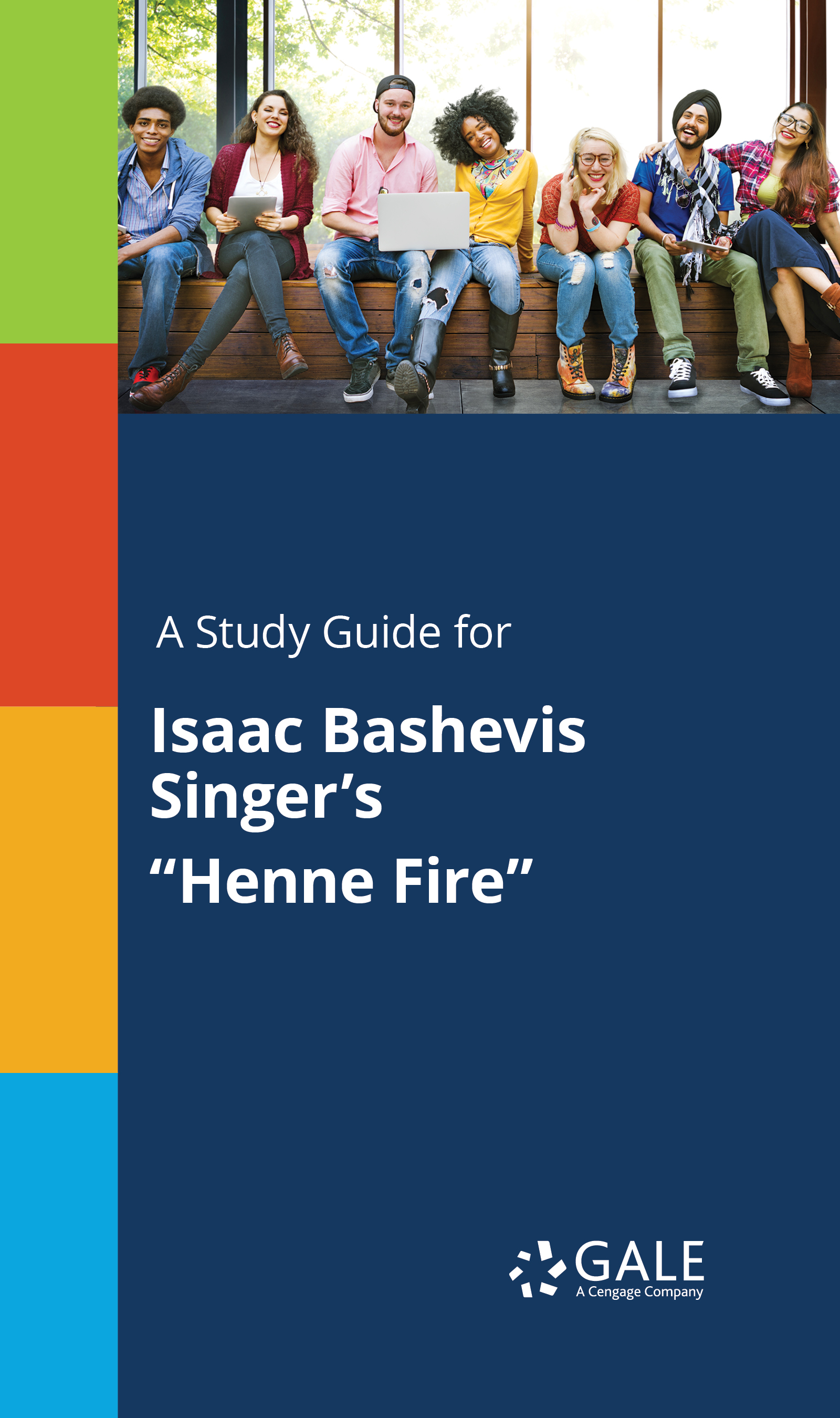 "A Study Guide for Isaac Bashevis Singer's ""Henne Fire"