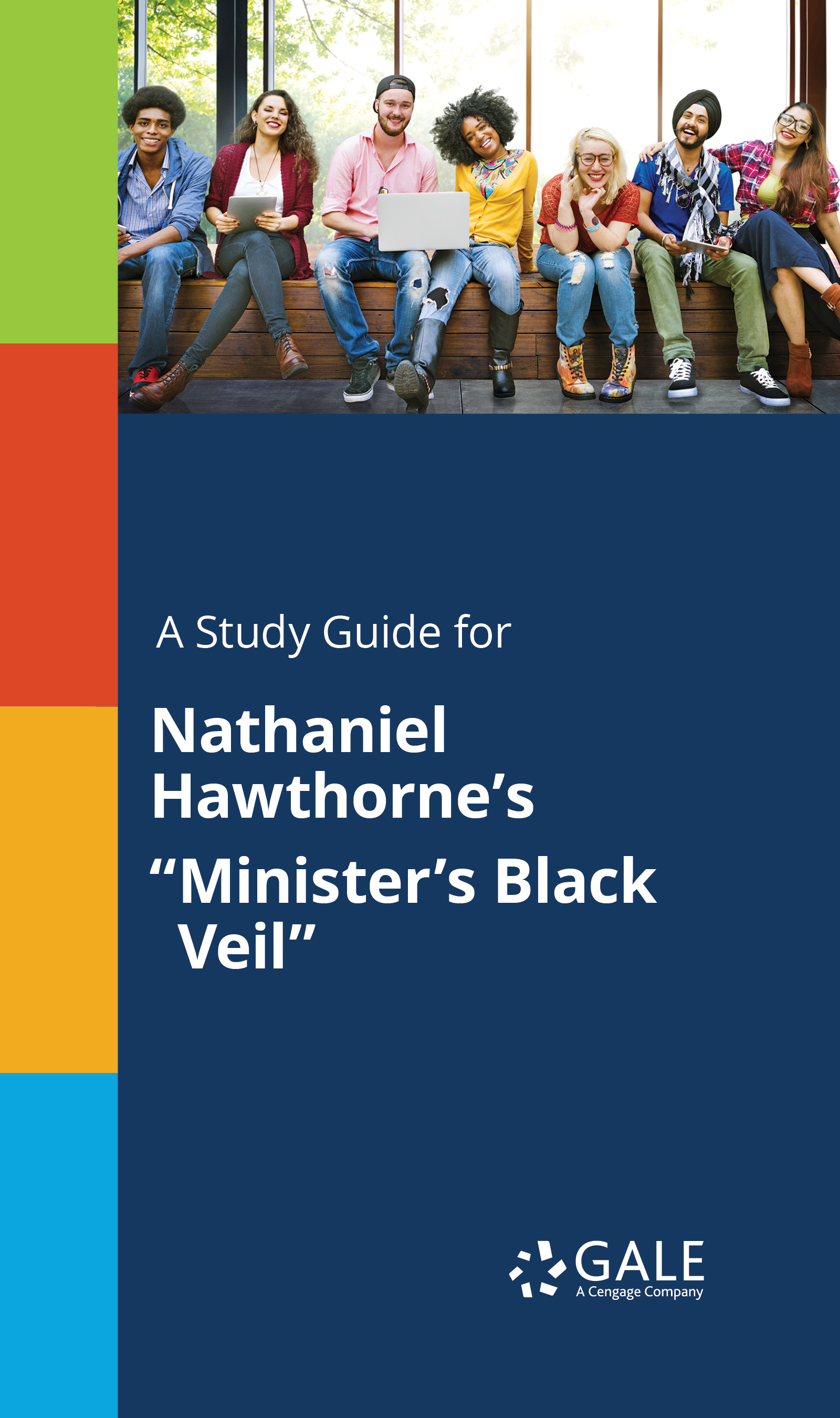 "A Study Guide for Nathaniel Hawthorne's ""Minister's Black Veil"