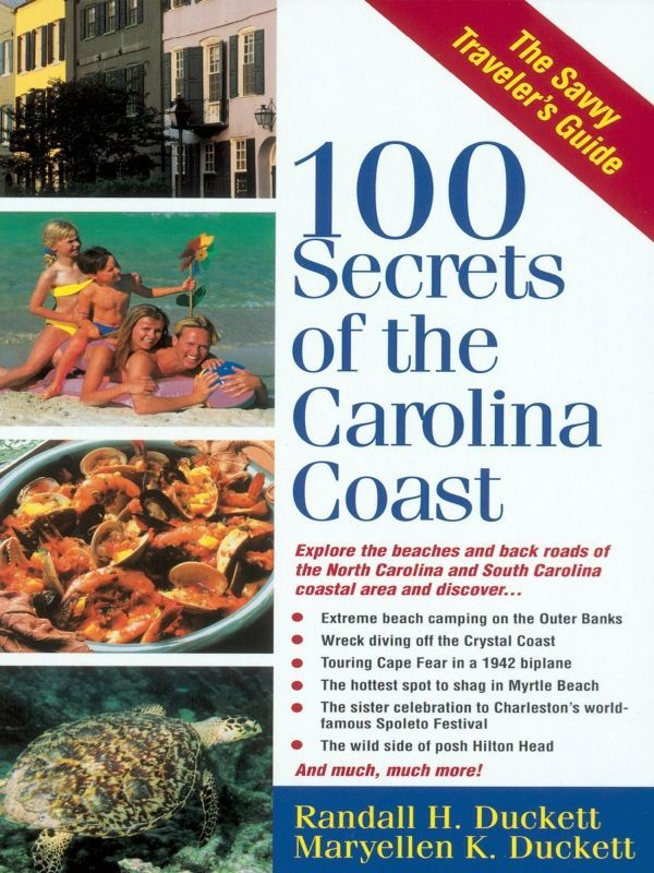 100 Secrets of the Carolina Coast