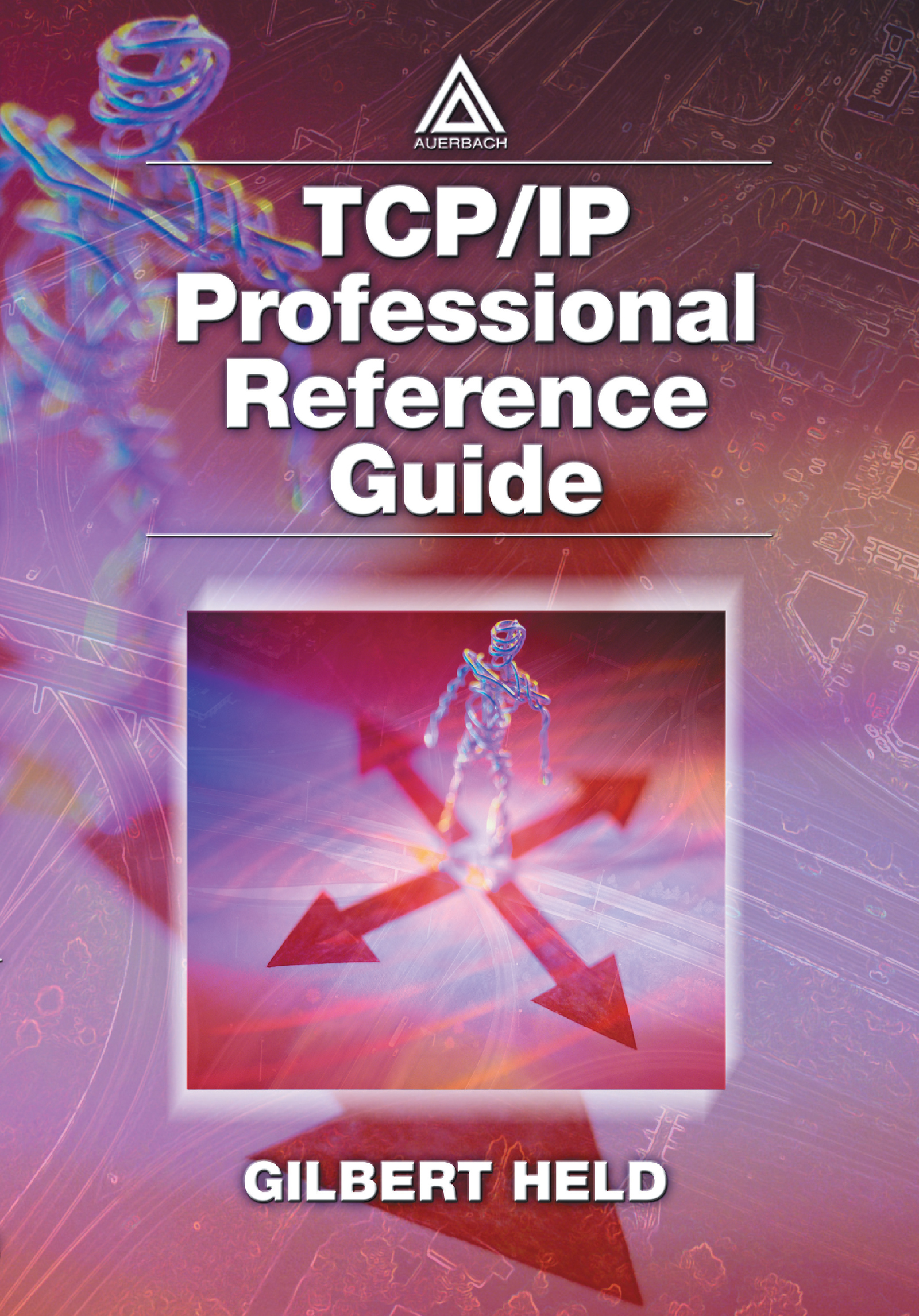ISBN 9781420000078 product image for TCP/IP Professional Reference Guide | upcitemdb.com