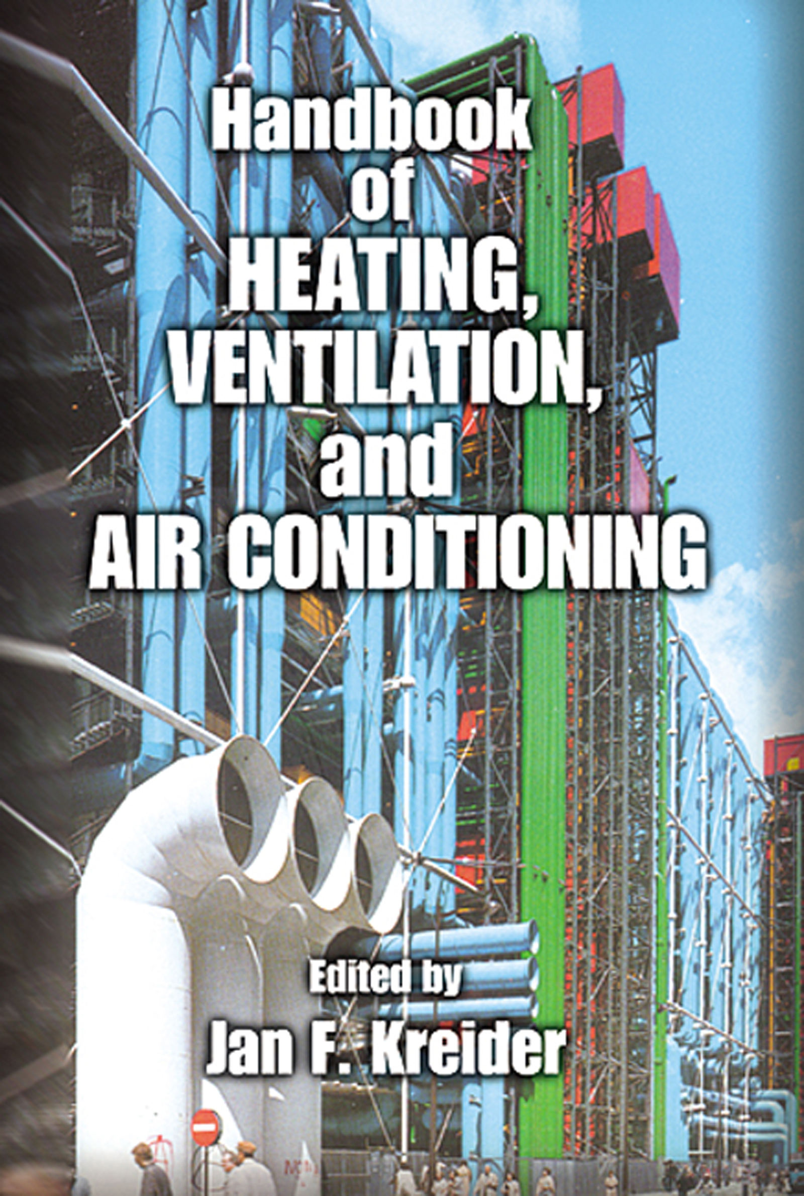 Handbook of Heating, Ventilation, and Air Conditioning
