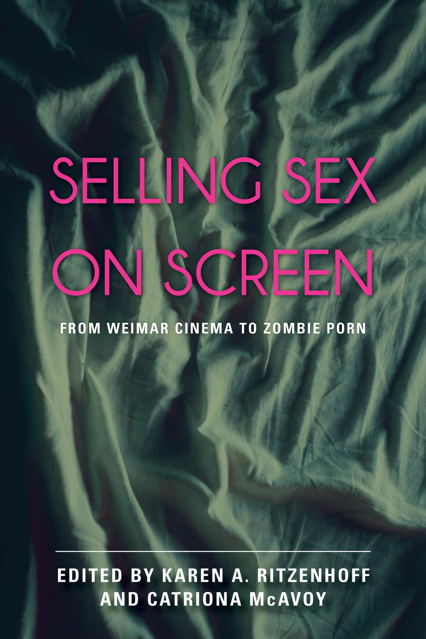 Selling Sex on Screen