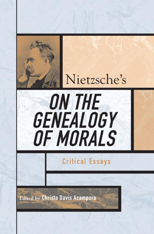 analysis of nietzsches concept of genealogy Nietzsche's concept of ressentiment as the ressentiment: nietzsche's genealogy of as the psychological structure for sartre's theory of.