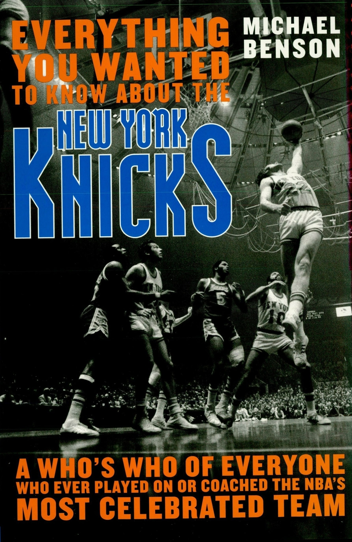 Everything You Wanted to Know About the New York Knicks