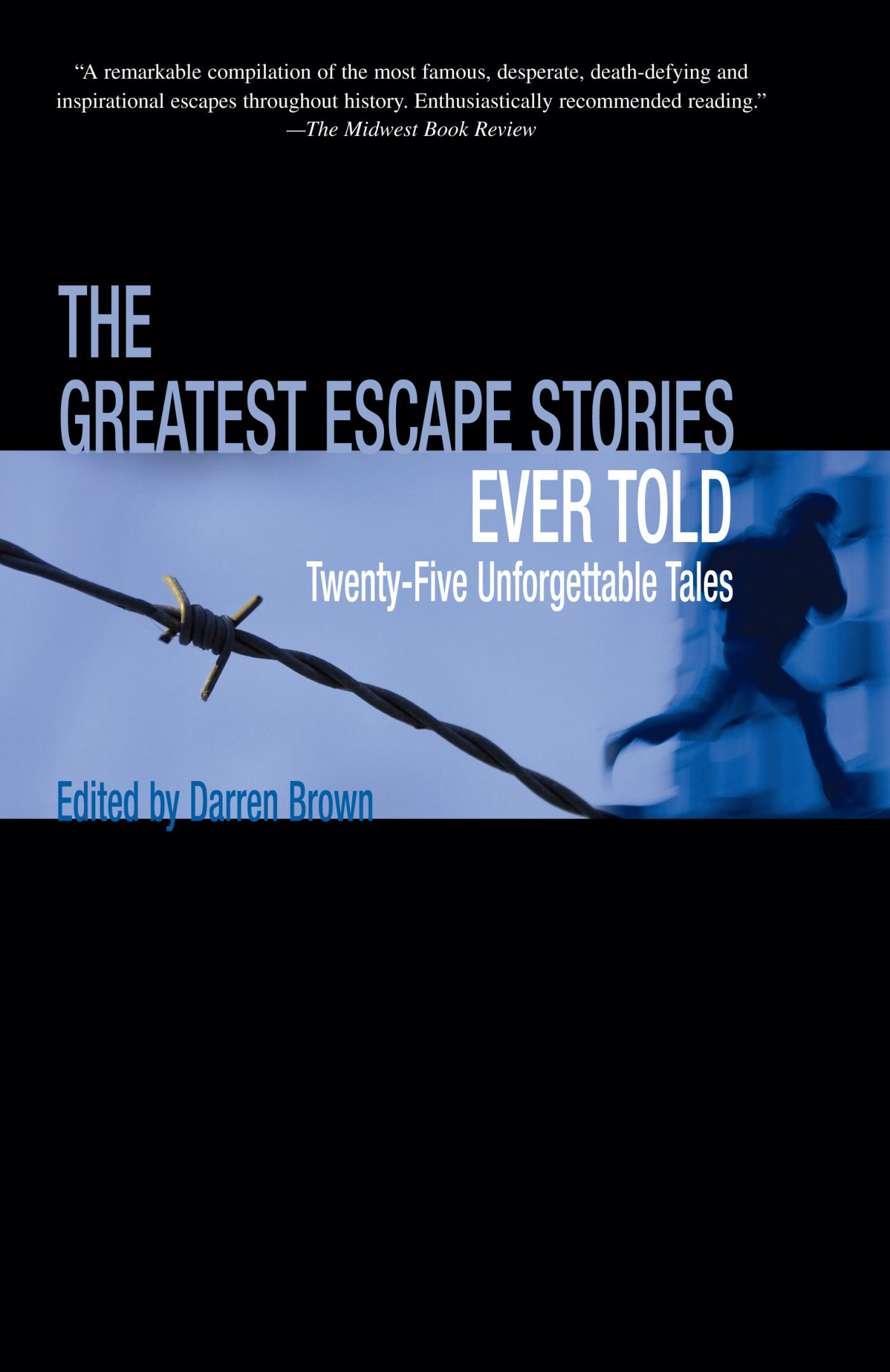 Greatest Escape Stories Ever Told