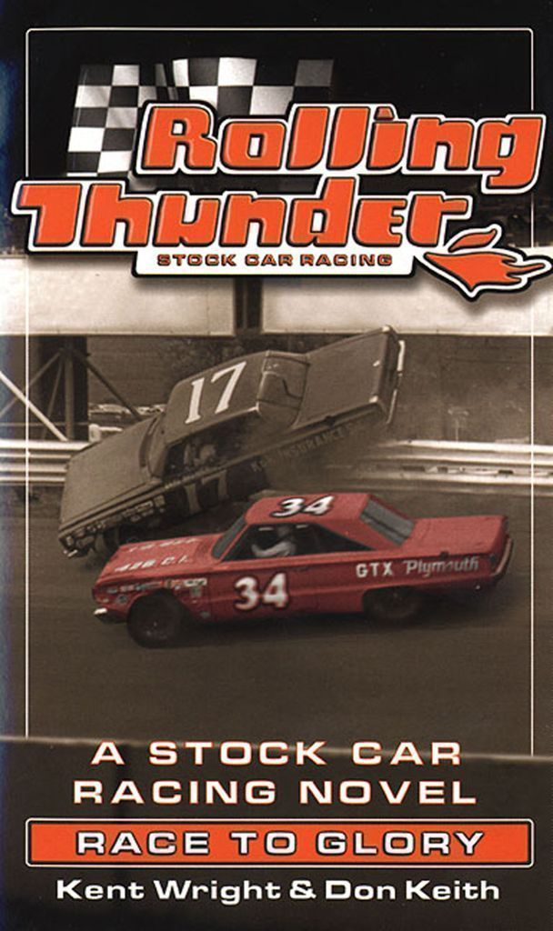 Rolling Thunder Stock Car Racing: Race To Glory