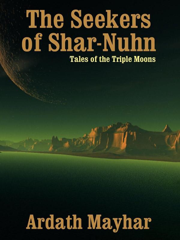 The Seekers of Shar-Nuhn