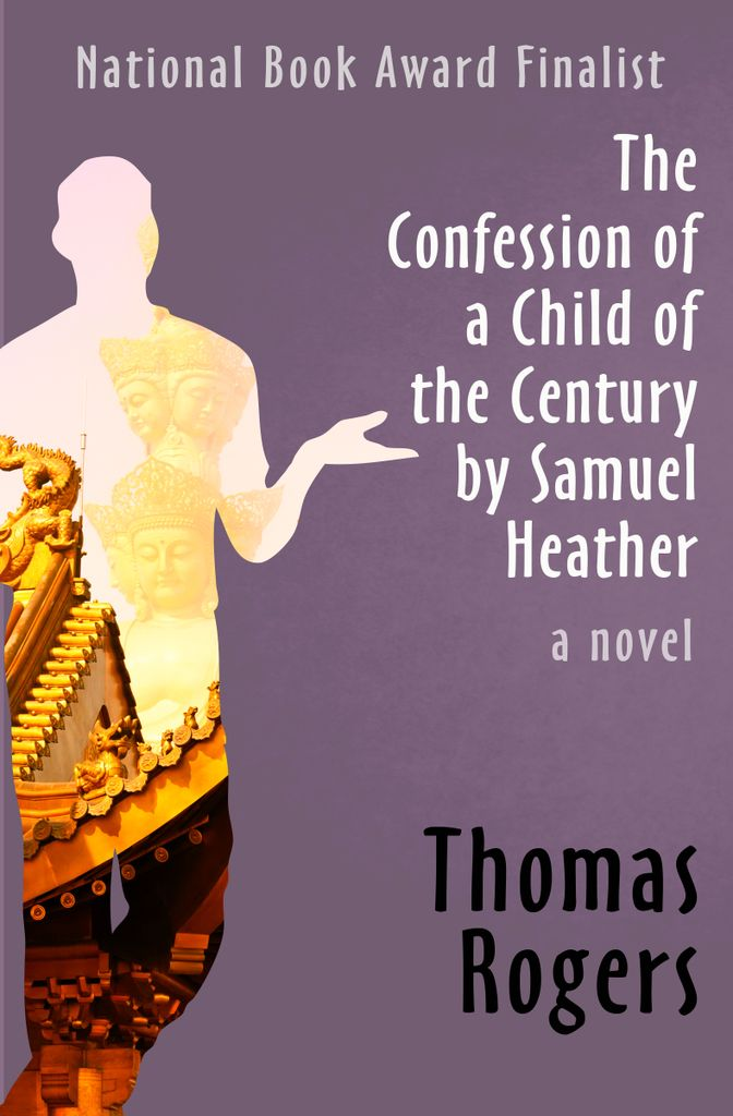The Confession of a Child of the Century by Samuel Heather