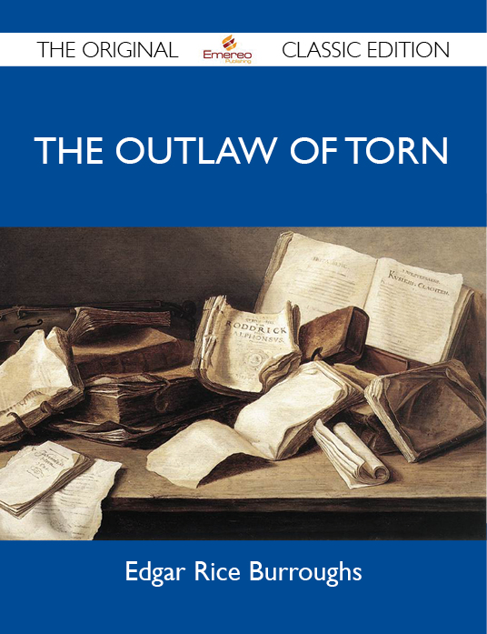 The Outlaw of Torn - The Original Classic Edition