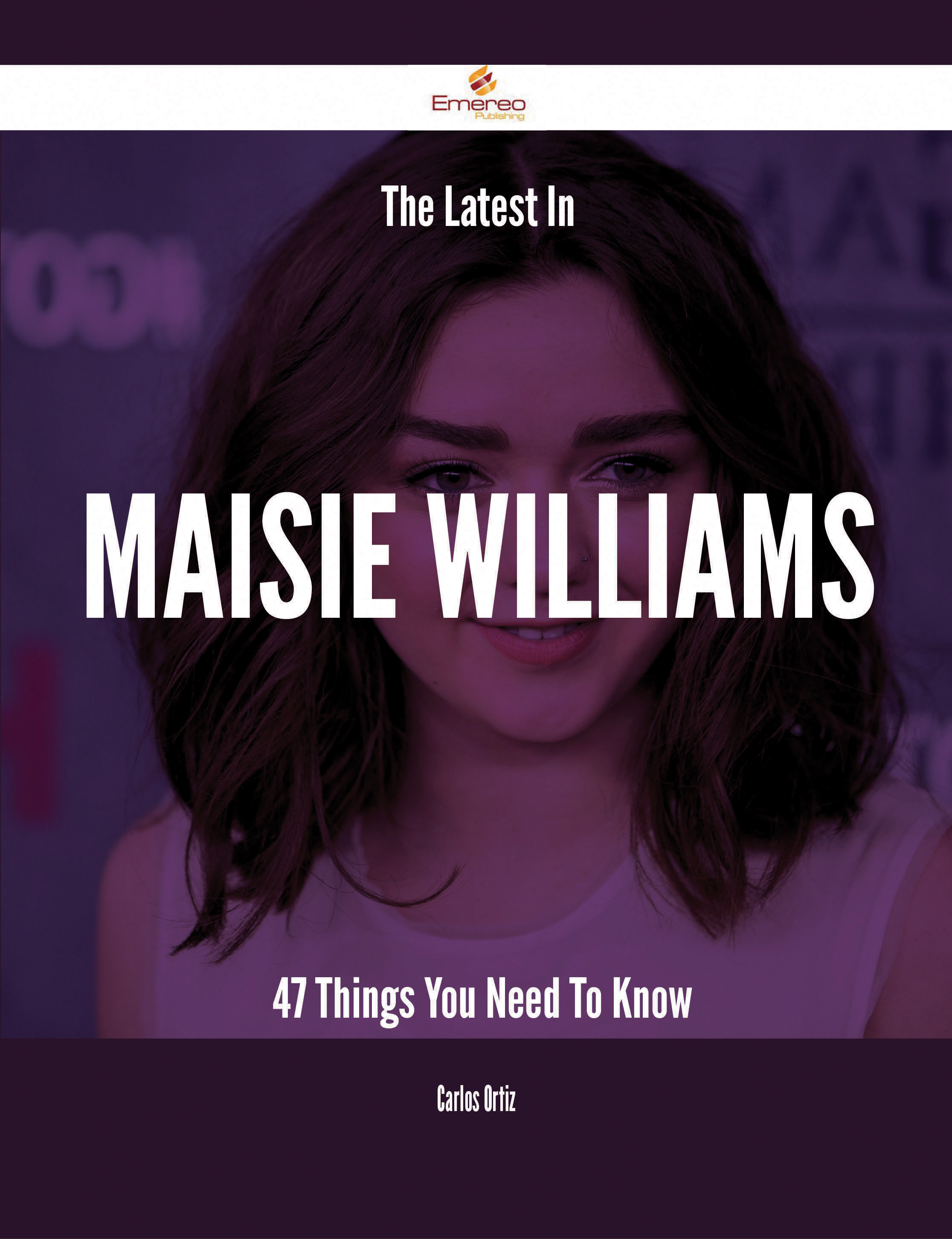 The Latest In Maisie Williams - 47 Things You Need To Know