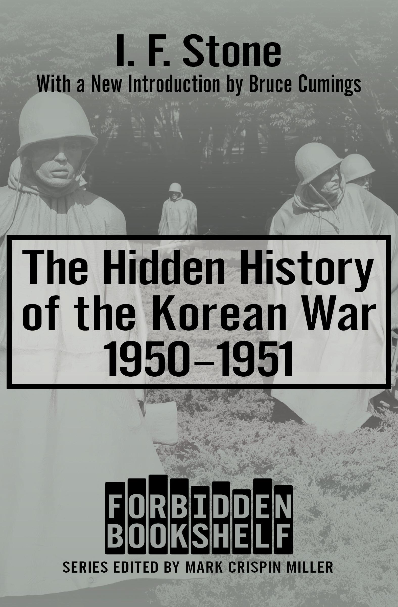 The Hidden History of the Korean War