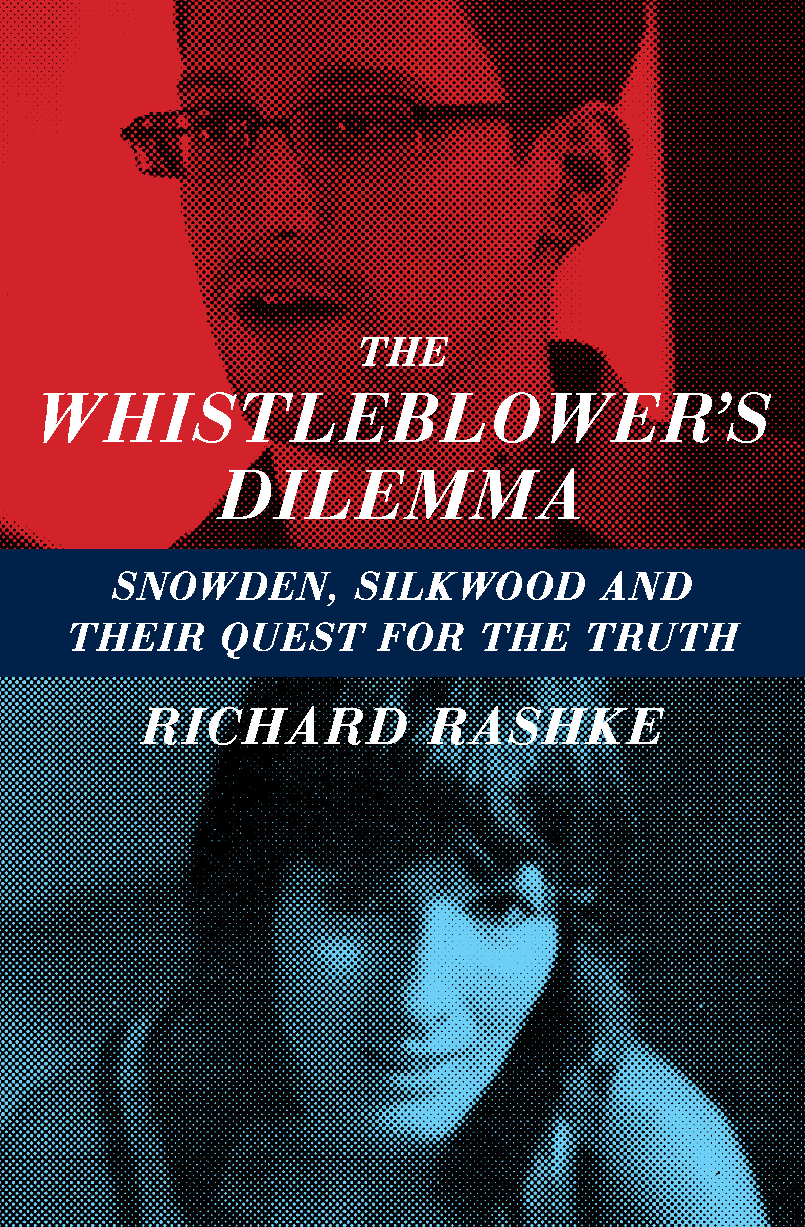 The Whistleblower's Dilemma