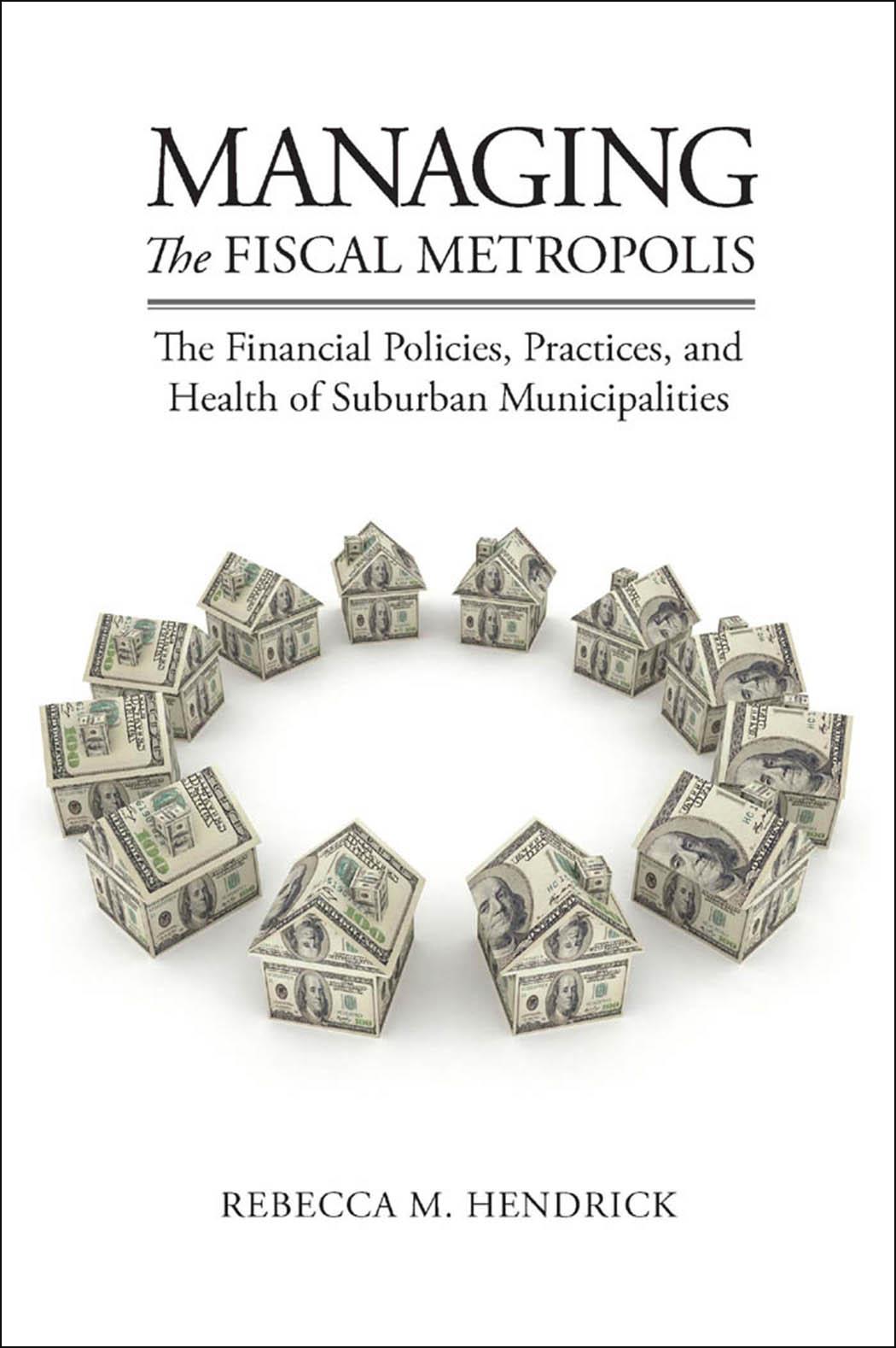 Managing the Fiscal Metropolis