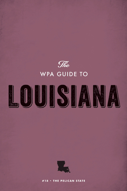 The WPA Guide to Louisiana