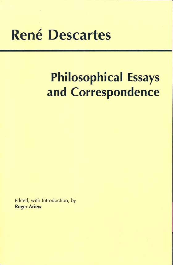 philosophical essays correspondence descartes Descartes: philosophical essays and correspondence and over one million other books are available for amazon kindle learn more.
