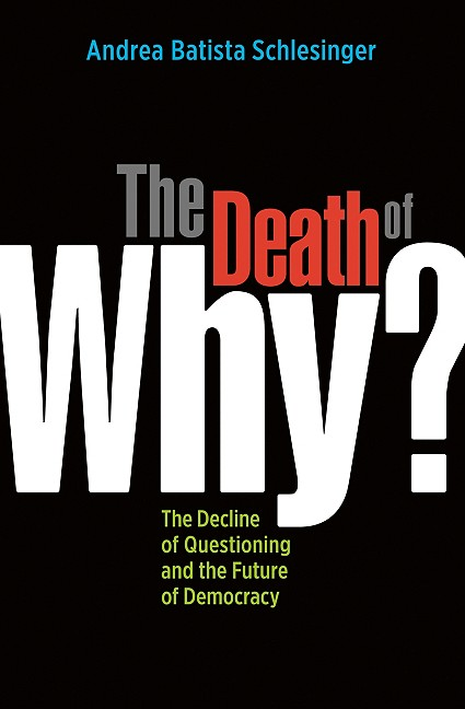 """The Death of """"Why?"""