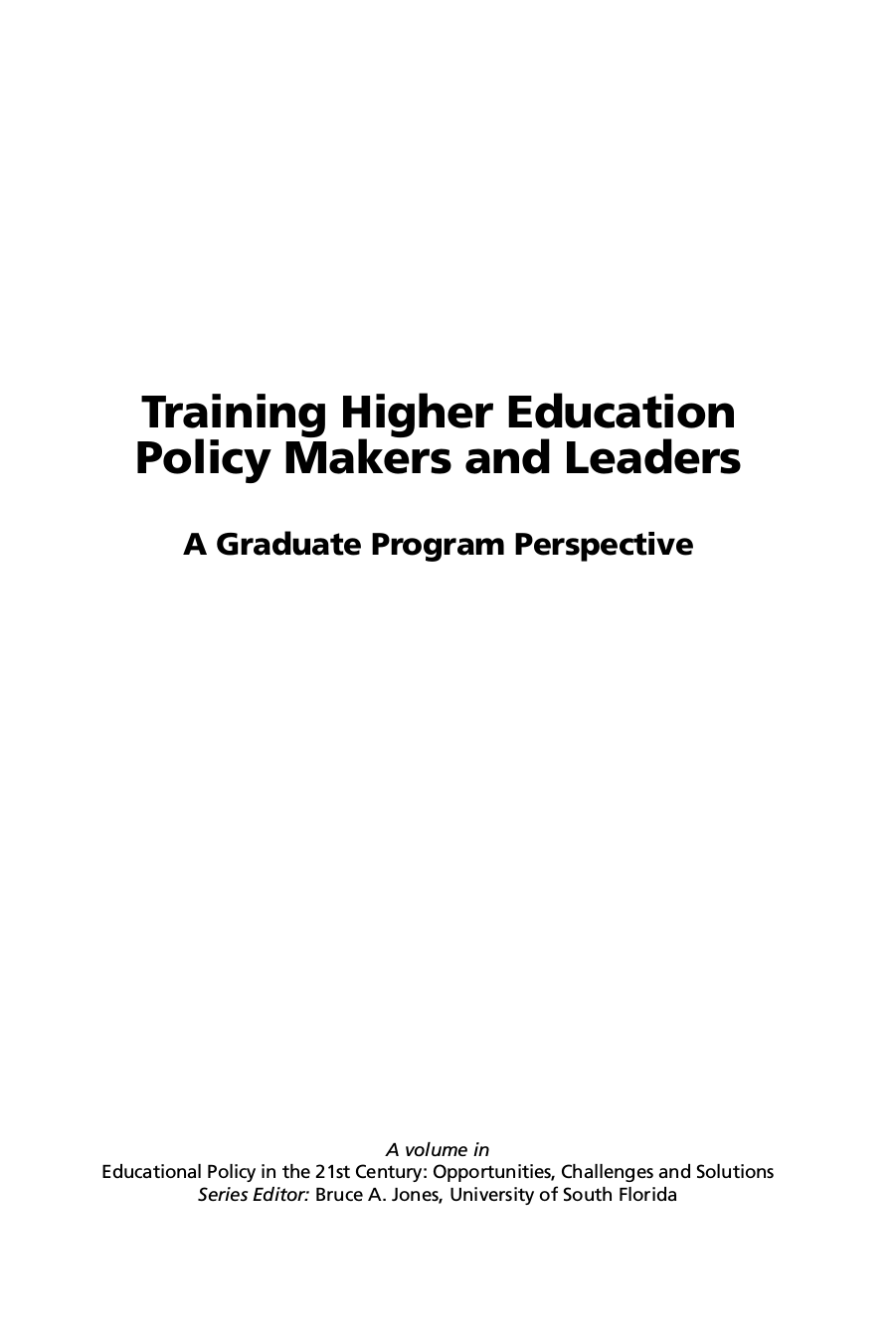 Training Higher Education Policy Makers and Leaders