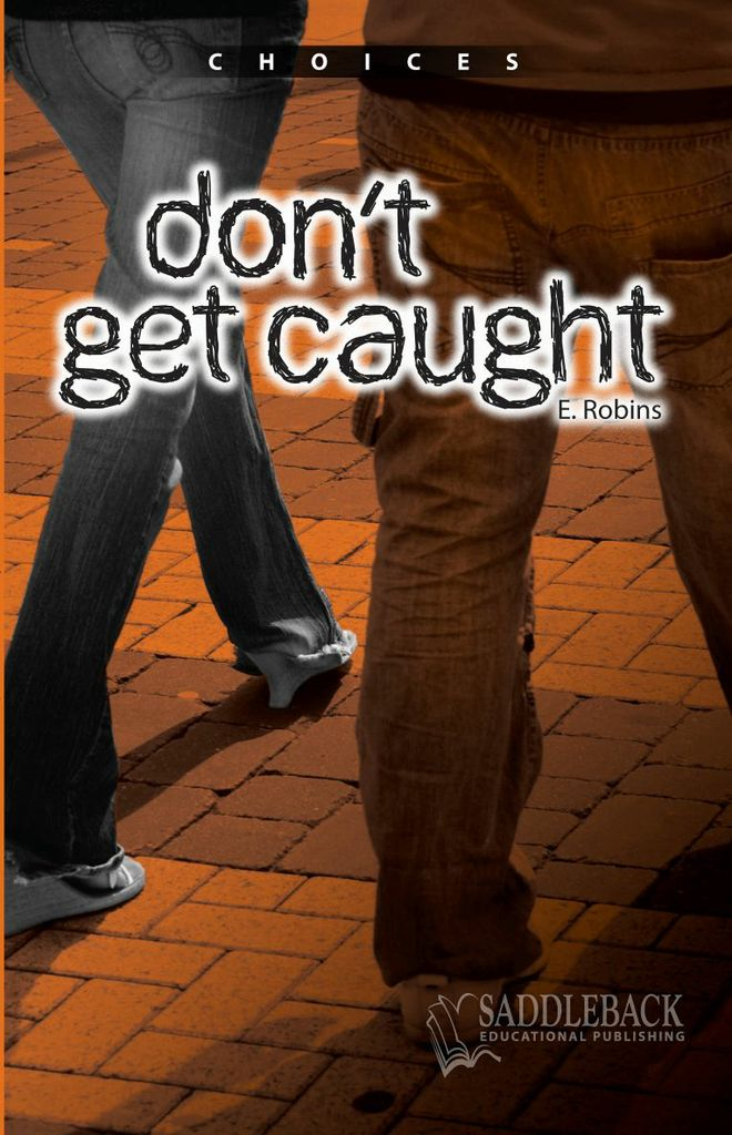 Don't Get Caught