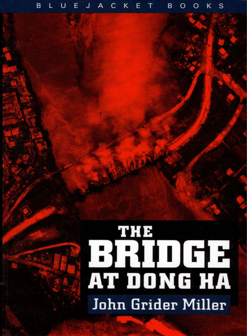 The Bridge at Dong Ha