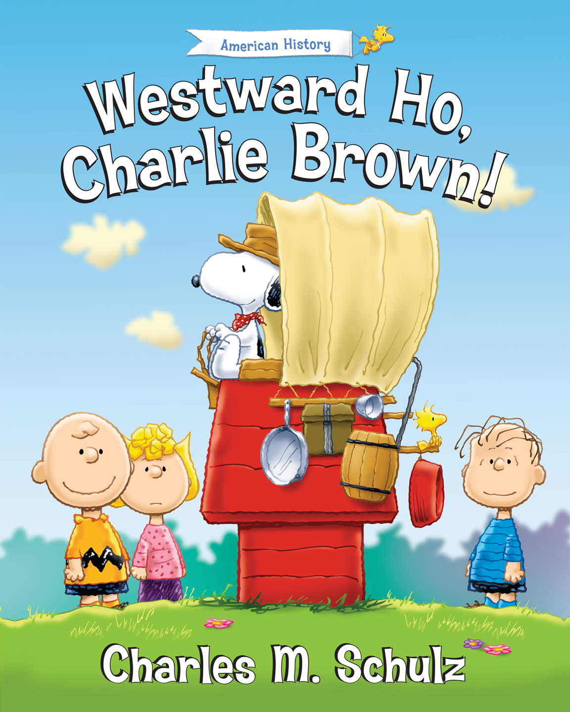 Westward Ho, Charlie Brown!