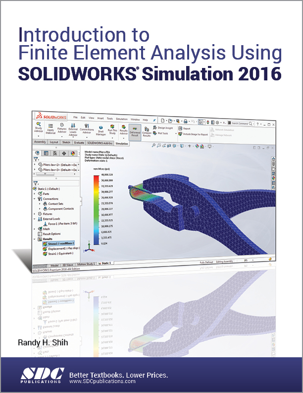 Introduction to Finite Element Analysis Using SOLIDWORKS Simulation 2016