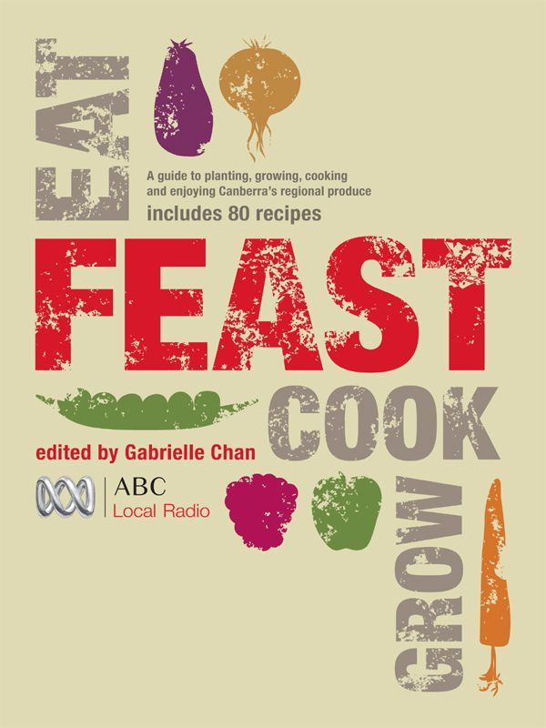 Feast: Grow, Cook, Eat