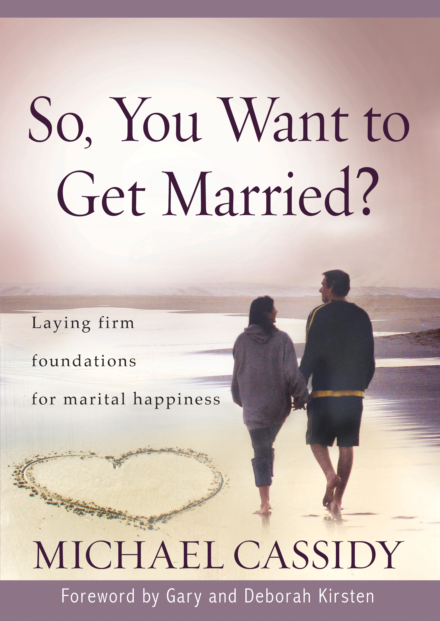 So, You Want to Get Married? (eBook)
