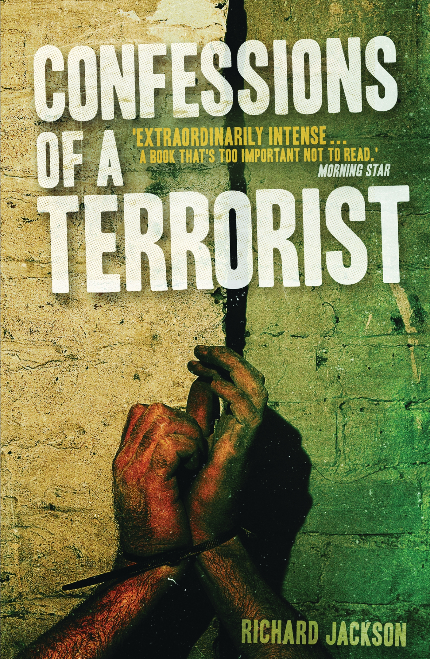 Confessions of a Terrorist