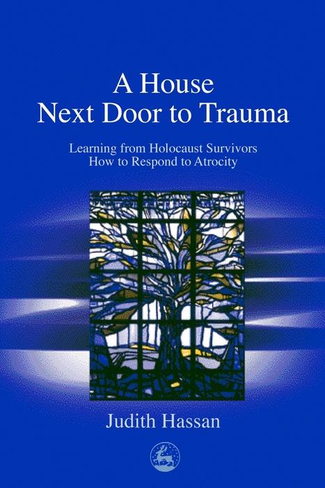 A House Next Door to Trauma