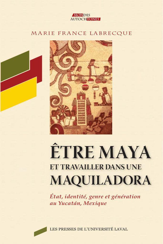 Etre maya et travailler dans une maquiladora