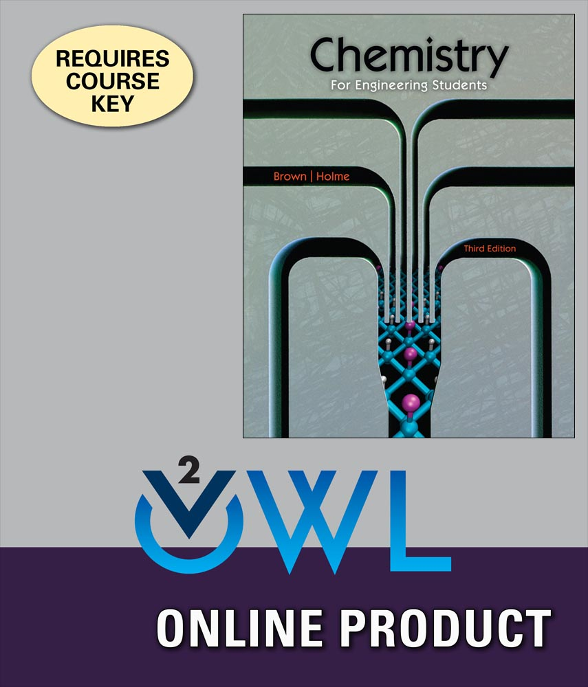 owlv2 online homework system to accompany brownholmes chemistry for engineering students 3rd edition