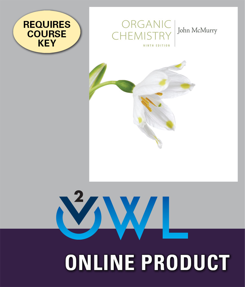 OWLv2 with Student Solutions Manual eBook for McMurry's Organic Chemistry,  9th Edition