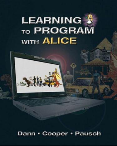 Learning to Program with Alice (w/ CD ROM)