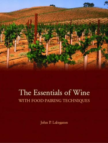 Essentials of Wine With Food Pairing Techniques, The