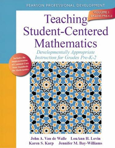 Teaching Student-Centered Mathematics