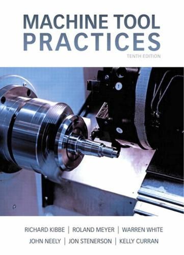 Machine Tool Practices,