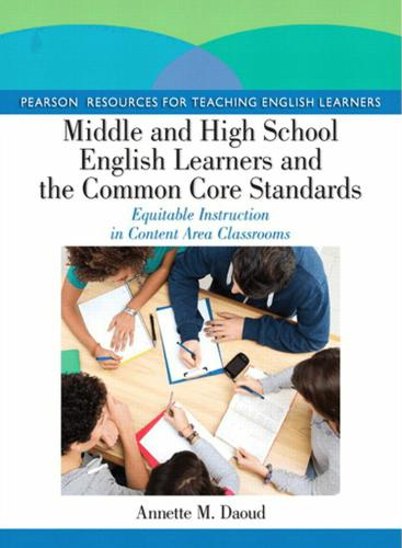 Middle and High School English Learners and the Common Core Standards