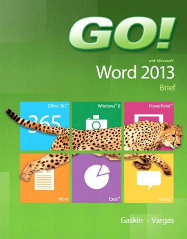 GO! with Microsoft Word 2013 Brief
