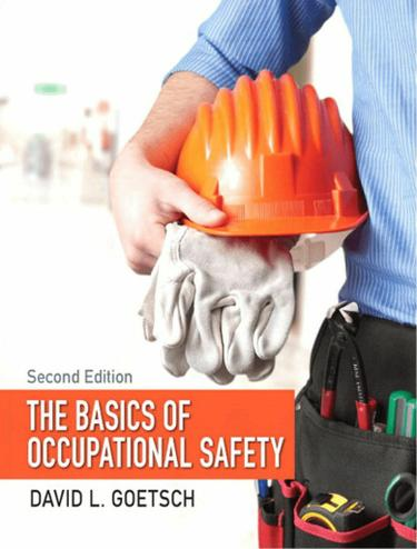 Basics of Occupational Safety, The