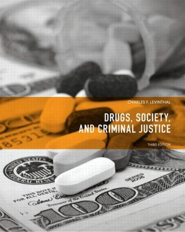 Drugs, Society, and Criminal Justice
