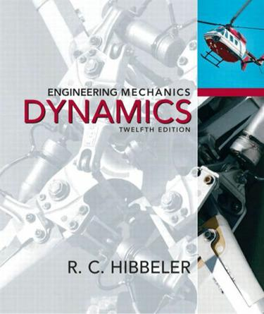 Engineering Mechanics: Dynamics, 12/e