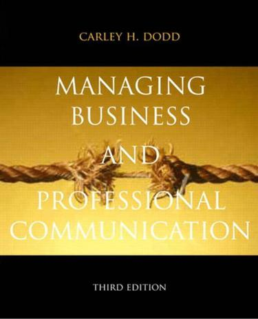 Managing Business & Professional Communication