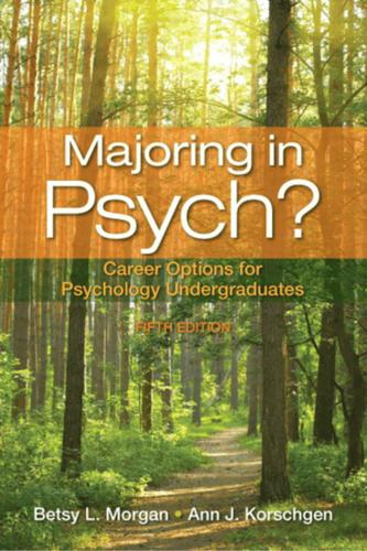 Majoring in Psych?Career Options for Psychology Undergraduates