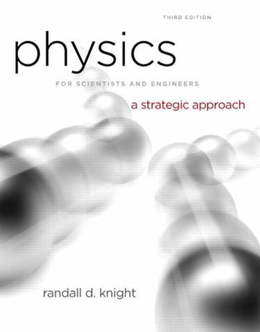 Physics for Scientists and Engineers Plus Modern Physics
