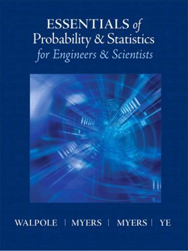Essentials of Probablity & Statistics for Engineers & Scientists