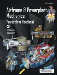 Airframe and Powerplant Mechanics Powerplant Handbook